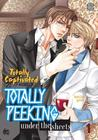 Totally Captivated Side Story: Totally Peeking Under the Sheets Volume 1