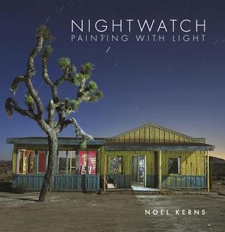 Nightwatch: Painting with Light