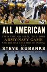 All American: Two Young Men, the 2001 Army-Navy Game and the War They Fought in Iraq