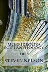 Morbidbooks Scifi Anthology: 2013