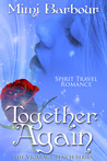 Together Again (Book #4 Vicarage Bench Series)