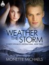 Weather The Storm (Security Specialists International, #3)