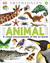 The Animal Book: A Visual Encyclopedia of Life on Earth (Smithsonian)