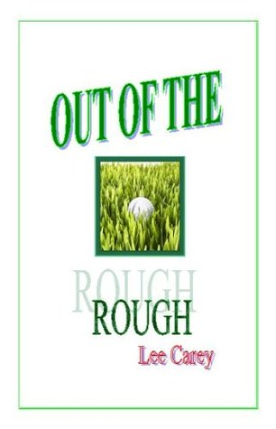 Out of the Rough