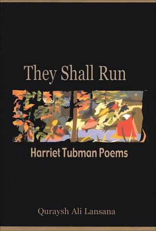 They Shall Run: Harriet Tubman Poems