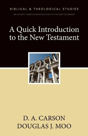 A Quick Introduction to the New Testament (A Zondervan Digital Short)
