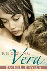 Knowing Vera (Chance for Love, #3)