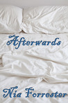 Afterwards by Nia Forrester