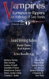 Vampires Romance to Rippers an Anthology of Tasty Stories, #1