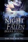 Night of the Fallen (Dark Tides, #2)