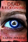 Dead Reckoning: A Caribbean Pirate Adventure (Valkyrie, #2)