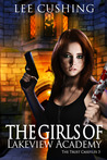 The Girls Of Lakeview Academy  (The Trust Casefiles #3)