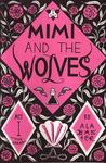 Mimi and the Wolves Act I: The Dream