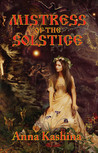 Mistress of the Solstice by Anna Kashina