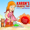 Karen's Colorful Trip