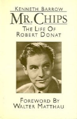 Mr Chips: The Life Of Robert Donat