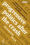 Progressive Politics after the Crash: Governing from the Left
