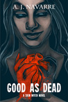 Good as Dead (Skin Witch, #1)