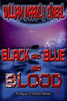 Black and Blue and Blood