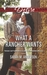 What a Rancher Wants (Texas Cattleman's Club: A Missing Mogul #9)