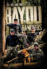 The Life and Times of the Bayou Banditos