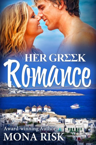 Her Greek Romance by Mona Risk