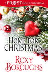 Home for Christmas (A Frost Family Christmas - Book Two)