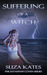 Suffering of a Witch (The Savannah Coven #7)