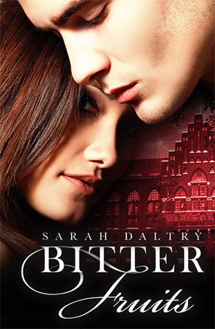 Bitter Fruits (Eden's Fall, #1)