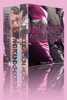 I Married a Billionaire:  The Complete Box Set Trilogy