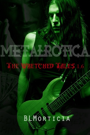 The Wretched Tales 1.6 (Wretched Tales, #1.6)