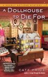 A Dollhouse to Die For (Deadly Notions Mystery #2)