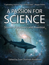 A Passion for Science: Stories of Discovery and Invention