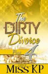 The Dirty Divorce Part 4