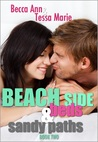 Beach Side Beds and Sandy Paths by Cassie Mae