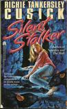Silent Stalker by Richie Tankersley Cusick
