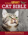 The Original Cat Bible: The Definitive Source for All Things Cat
