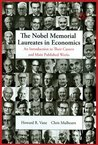 The Nobel Memorial Laureates In Economics: An Introduction To Their Careers And Main Published Works