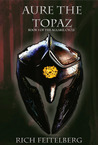Aure the Topaz, Book 1 of the Aglaril Cycle