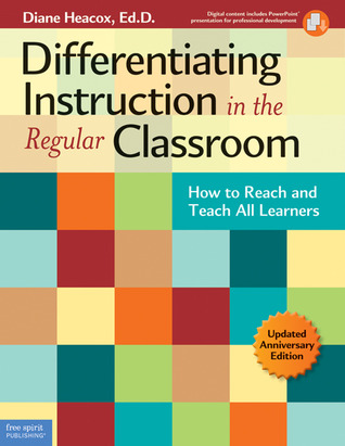 Differentiating Instruction in the Regular Classroom by Diane Heacox