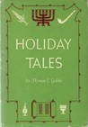 Holiday Tales; Jewish Holidays and their Legends