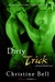 Dirty Trick by Christine  Bell