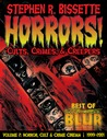Horrors! Cults, Crimes, & Creepers