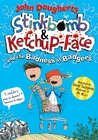 Stinkbomb & Ketchup-Face and the Badness of Badgers