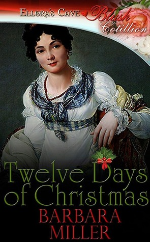 Twelve Days Of Christmas (Cotillion Christmas Traditions, #1)