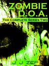 Zombie D.O.A. Series Two