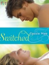 Switched by Cassie Mae
