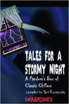 Tales for a Stormy Night: A Pandora's Box of Classic Chillers