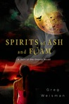 Spirits of Ash and Foam (Rain of the Ghosts, #2)