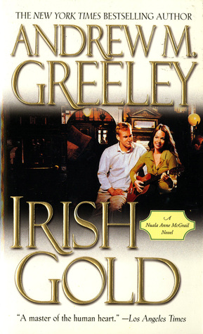 Irish Gold by Andrew M. Greeley
